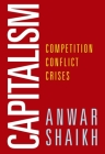 Capitalism: Competition, Conflict, Crises Cover Image