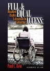 Full & Equal Access: Disabled Rights Litigation In California: Disabled Rights Litigation In California Cover Image