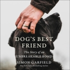 Dog's Best Friend Lib/E: The Story of an Unbreakable Bond Cover Image