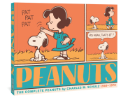 The Complete Peanuts 1969-1970: Vol. 10 Paperback Edition Cover Image