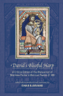 David's Blissful Harp: A Critical Edition of the Manuscript of Matthew Parker's Metrical Psalms (1–80) (Medieval and Renaissance Texts and Studies #473) Cover Image