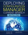 Deploying Configuration Manager Current Branch with PKI Cover Image
