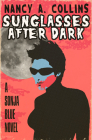 Sunglasses After Dark (Sonja Blue Novels #1) Cover Image