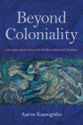 Beyond Coloniality: Citizenship and Freedom in the Caribbean Intellectual Tradition (Blacks in the Diaspora) Cover Image