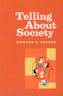 Telling About Society (Chicago Guides to Writing, Editing, and Publishing) Cover Image