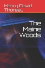 The Maine Woods Cover Image