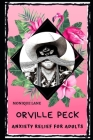 Orville Peck Anxiety Relief for Adults: Effective Stress Relief and Anxiety Therapy Coloring Book Cover Image