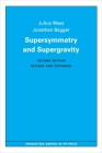 Supersymmetry and Supergravity: Revised Edition (Princeton Series in Physics) Cover Image