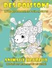 Livre de coloriage pour adultes - Inspiré des mandalas et du henné - Animaux heureux - Des poissons Cover Image