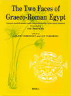 The Two Faces of Graeco-Roman Egypt: Greek and Demotic and Greek-Demotic Texts and Studies Presented to P.W. Pestman (Papyrologica Lugduno-Batava #30) Cover Image