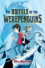 The Battle of the Werepenguins Cover Image