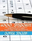 1000 Sudoku: Amazingly Big Book of 1000 Logic Grid Puzzles with Solutions, for Beginners (Volume #1 - Difficulty Level: Easy) Cover Image