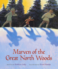 Marven of the Great North Woods Cover Image
