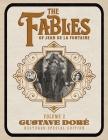 The Fables of Jean de La Fontaine Volume 2: Gustave Doré Restored Special Edition Cover Image
