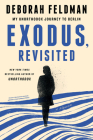Exodus, Revisited: My Unorthodox Journey to Berlin Cover Image