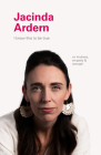 I Know This to Be True: Jacinda Ardern Cover Image