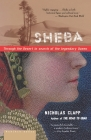 Sheba: Through the Desert in Search of the Legendary Queen Cover Image