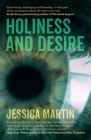 Holiness and Desire: What Makes Us Who We Are? Cover Image