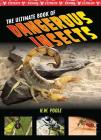 The Ultimate Book of Dangerous Insects Cover Image