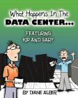 What happens in the data center... Cover Image