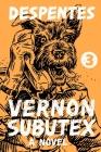 Vernon Subutex 3: A Novel Cover Image