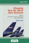 Changing How the World Does Business: FedEx's Incredible Journey to Success - The Inside Story (16pt Large Print Edition) Cover Image
