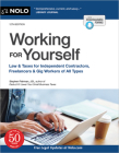 Working for Yourself: Law & Taxes for Independent Contractors, Freelancers & Gig Workers of All Types Cover Image