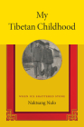 My Tibetan Childhood: When Ice Shattered Stone Cover Image