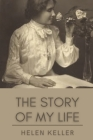 The Story of My Life: Original Classics and Annotated Cover Image