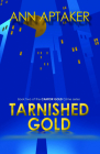Tarnished Gold (Cantor Gold Crime) Cover Image