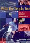 We're the People Too:: Tales from America's Largest Minority Cover Image