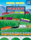 Trains (Sticker Stories) Cover Image