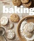 Better Homes and Gardens Baking: More than 350 Recipes Plus Tips and Techniques (Better Homes and Gardens Cooking) Cover Image