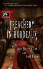 Treachery in Bordeaux (Winemaker Detective Novels #1) Cover Image