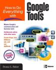 How to Do Everything with Google Tools Cover Image
