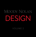 Moody Nolan Design Volume 2 Cover Image