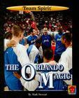 The Orlando Magic (Team Spirit (Norwood)) Cover Image