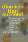Districts That Succeed: Breaking the Correlation Between Race, Poverty, and Achievement Cover Image