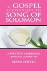 Gospel According to Song of Solomon: A Fruitful Marriage Cover Image
