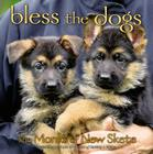 Bless the Dogs Cover Image