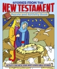 Stories from the New Testament Puzzle and Activity Book: Activity Fun with Your Best-Loved Bible Stories Cover Image