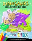 Dinosaurs Coloring Book for Kids: Coloring Books For Girls and Boys Activity Learning Workbook Ages 2-4, 4-8 Cover Image