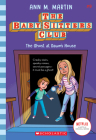 The Ghost At Dawn's House (Baby-sitters Club, 9) (The Baby-Sitters Club #9) Cover Image