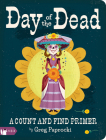 Day of the Dead: A Count and Find Primer Cover Image