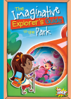 The Imaginative Explorer's Guide to the Park Cover Image