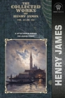 The Collected Works of Henry James, Vol. 16 (of 36): A Little Tour in France; The Sacred Fount Cover Image