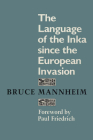 The Language of the Inka Since the European Invasion (Texas Linguistics) Cover Image