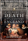 A History of Death in 17th Century England Cover Image
