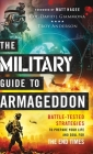 The Military Guide to Armageddon: Battle-Tested Strategies to Prepare Your Life and Soul for the End Times Cover Image
