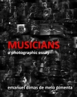 Musicians: A Photographic Essay Cover Image